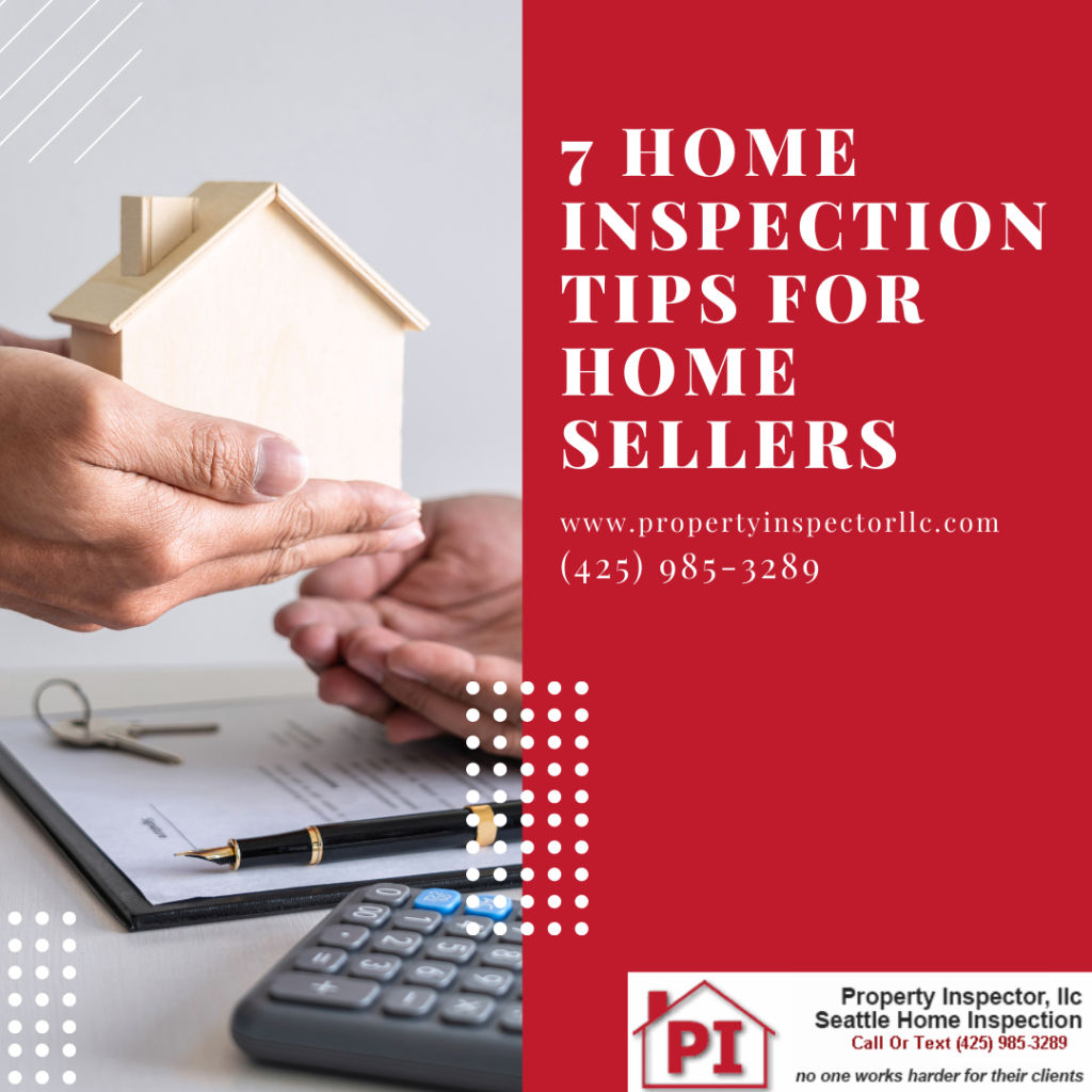 Home Inspection Seattle-Tips for Home sellers